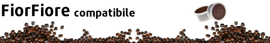 FiorFiore compatibile - SOS Caffè